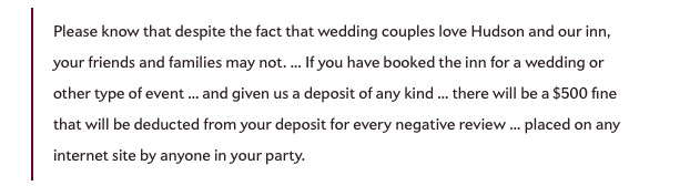 "From Slate ""This Hotel Fines Wedding Parties $500 for Each Negative Yelp Review"""