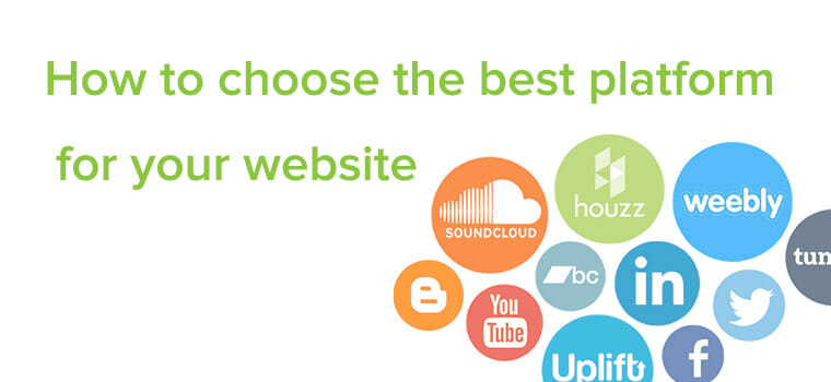 how to choose the best platform for your website