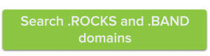 search .rocks and .band domains
