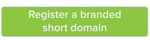 Register a branded short domain