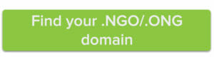 Find your .NGO/.ONG domain