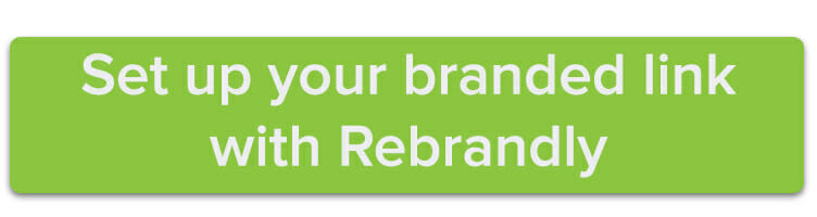 Set up your branded link with Rebrandly