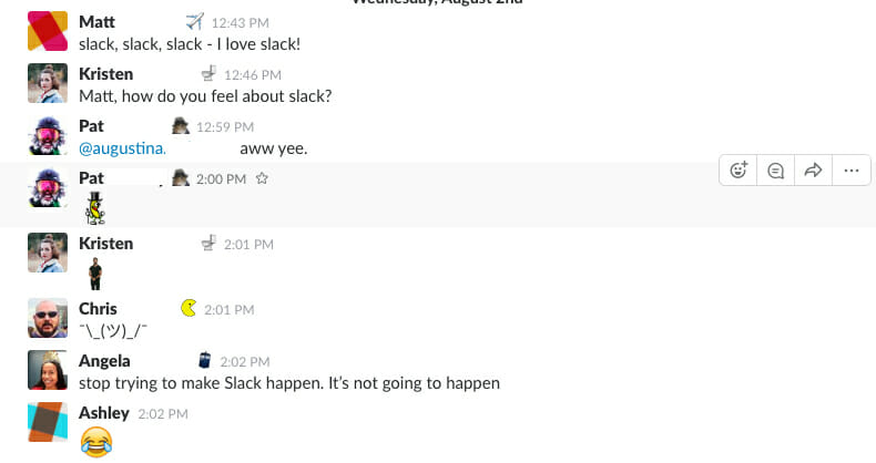 Stop trying to make slack happen