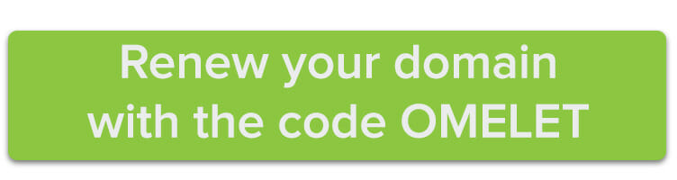 Renew your domain with the code OMELET