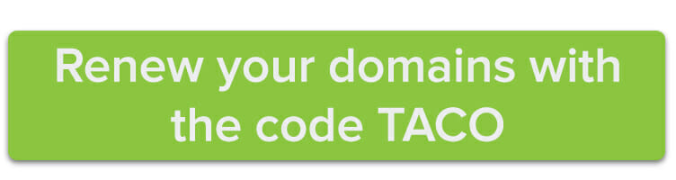 Renew your domains with the code TACO